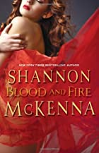 Blood and Fire by Shannon McKenna