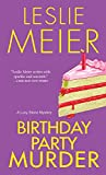 Meier, Leslie: Birthday Party Murder: A Lucy Stone Mystery (Lucy Stone Mysteries)