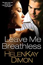 Leave Me Breathless by HelenKay Dimon