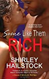 Hailstock, Shirley: Some Like Them Rich