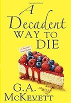 A Decadent Way To Die (Savannah Reid) by G.…