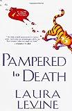Levine, Laura: Pampered to Death (Jaine Austen Mysteries)