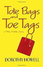 Tote Bags and Toe Tags (Haley Randolph…