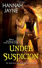 Under Suspicion by Hannah Jayne