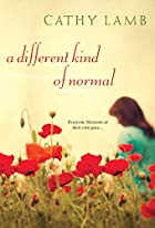 A Different Kind of Normal by Cathy Lamb