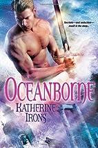 Oceanborne by Katherine Irons