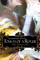 Touch of a Rogue by Mia Marlowe