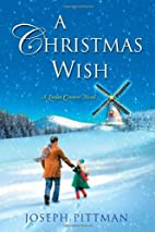 A Christmas Wish (Linden Corners) by Joseph…