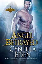 Angel Betrayed (Fallen) by Cynthia Eden