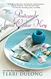 Postcards From Cedar Key by Terri DuLong
