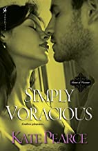 Simply Voracious by Kate Pearce