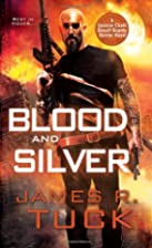 Blood and Silver (Deacon Chalk Occult Bounty…