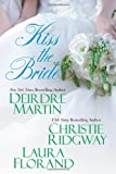 Martin, Deirdre: Kiss the Bride