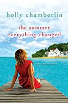 The Summer Everything Changed by Holly…