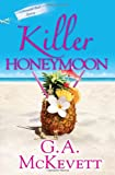 McKevett, G. A.: Killer Honeymoon (Savannah Reid Mysteries)