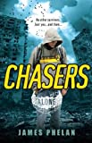 Phelan, James: Chasers (Alone #1)