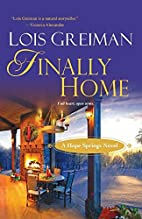 Finally Home (Hope Springs) by Lois Greiman