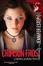 Crimson Frost (Mythos Academy) by Jennifer…