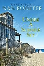 Under a Summer Sky by Nan Rossiter