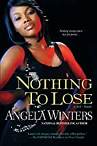 Nothing to Lose (D.C. Series) by Angela…