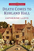 Death comes to Kurland Hall by Catherine…