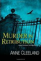 Murder in Retribution by Anne Cleeland