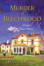 Murder at Beechwood by Alyssa Maxwell