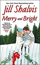 Merry and Bright by Jill Shalvis