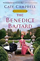 The Benedict Bastard (Benedict Hall Novel)