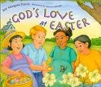 God's Love at Easter by Joy Morgan Davis