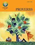 Ken Schrub: LifeLight: Proverbs - Leaders Guide (Life Light In-Depth Bible Study)