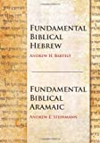 Bartelt, Andrew H.: Fundamental Biblical Hebrew/Fundamental Biblical Aramaic