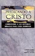 Predicando A Cristo: Comentario A las…