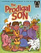 The Prodigal Son (Arch Books) by Becy…