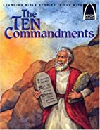 The Ten Commandments (Arch Books) by Claire…