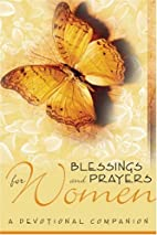 Blessings and Prayers for Women: A…