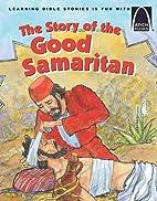 The Story of the Good Samaritan - Arch Books…