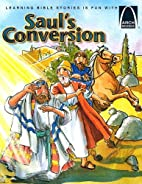Saul's Conversion - Arch Books by Eric…