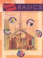 Sunday School Basics by Concordia Publishing…