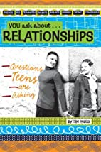 You Ask about Relationships: Questions Teens…