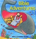 Bible Adventures by Gwen Ellis