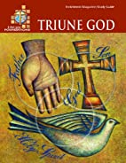LifeLight Foundations: Triune God - Study…