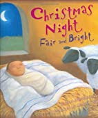 Christmas Night Fair and Bright by Julie…