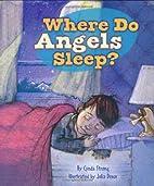 Where Do Angels Sleep? by Cynda Strong