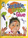 Judy Christian: Scribble, Dribble, & Glue: Bible Art Projects for Kids