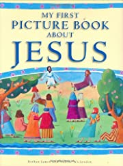 My First Picture Book about Jesus by Bethan…