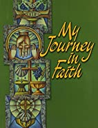 My Journey in Faith: Student Response Book…
