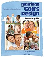 Marriage by God's Design Leader Guide…