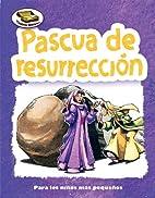 Pascua de resurreccion / Easter (Tesoros…
