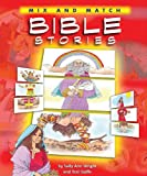 Wright, Sally Ann: Mix and Match Bible Stories
